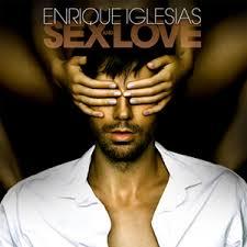 "Enrique Iglesias – ""Sex and Love"""