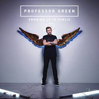 Professor Green - Growing Up In Public