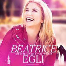Beatrice Egli - Bis Hierher und Noch Viel Weiter