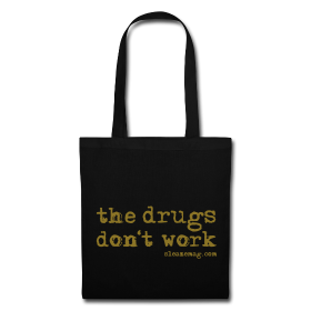 The Drugs Don't Work Tasche schwarz gold