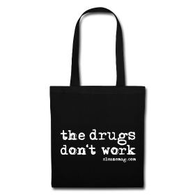 The Drugs Don't Work Tasche schwarz