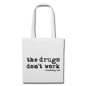 The Drngs Don't Work Tasche weiß