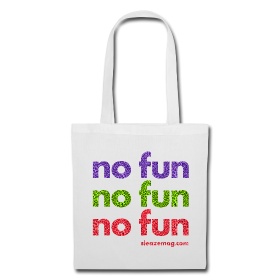 NO FUN Tasche weiß Merch