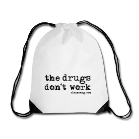 The Drugs Don't Work Gymbag weiß