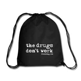 The Drugs Don't Work Gymbag schwarz