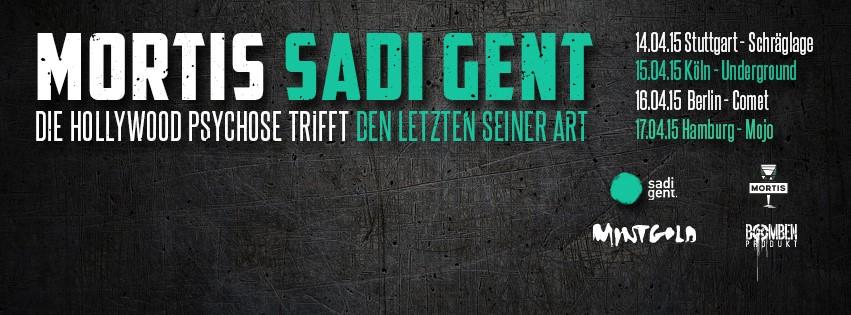 Mortis und Sadi Gent live Berlin