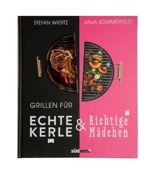 Grillen für Kerle und Mädchen Stefan Wiertz Anja Sommerfeld