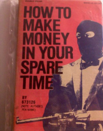 Superseltsame Buchtitel how tomake money in your spare time