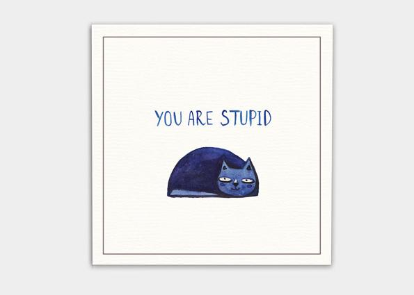 kaa illustrations nicht freundliche postkarte du bist dumm grumpy cat