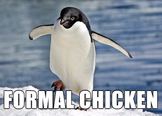 Formal Chicken