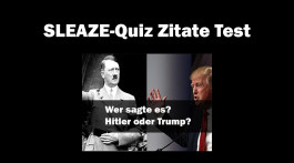SLEAZE-Quiz: Hitler oder Trump?