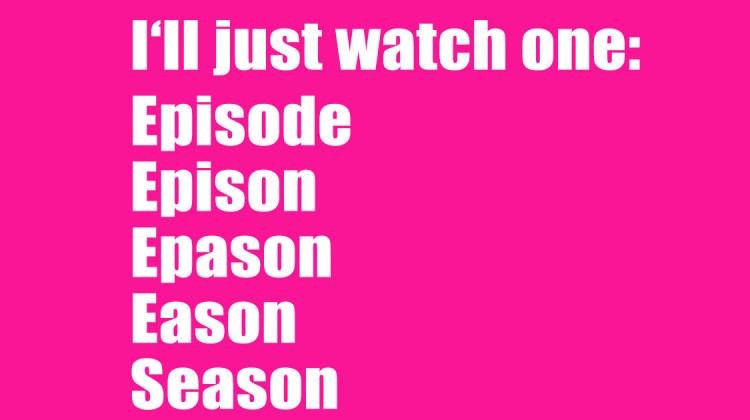 Lieblingsserien Serientipps SLEAZE Binge Watching