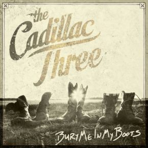 the_cadillac_three_-_bury_me_in_my_boots_720