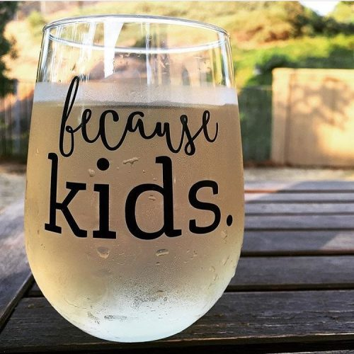 because_kids_wine_glass_photo_1024x1024