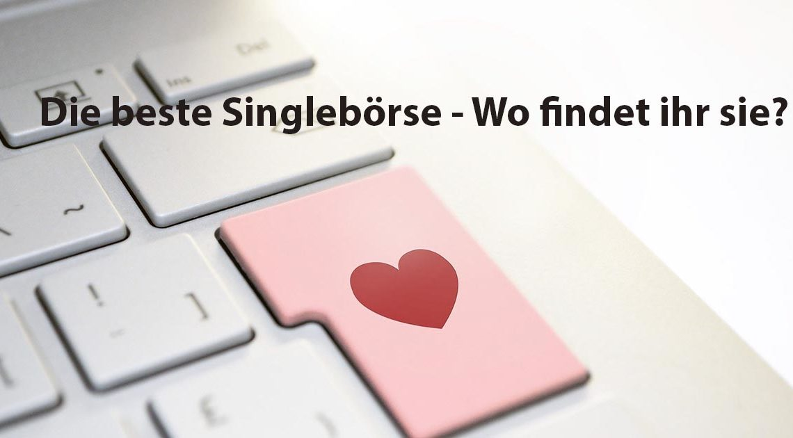 Beste Single Börse
